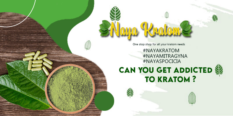 Can You Get Addicted to Kratom