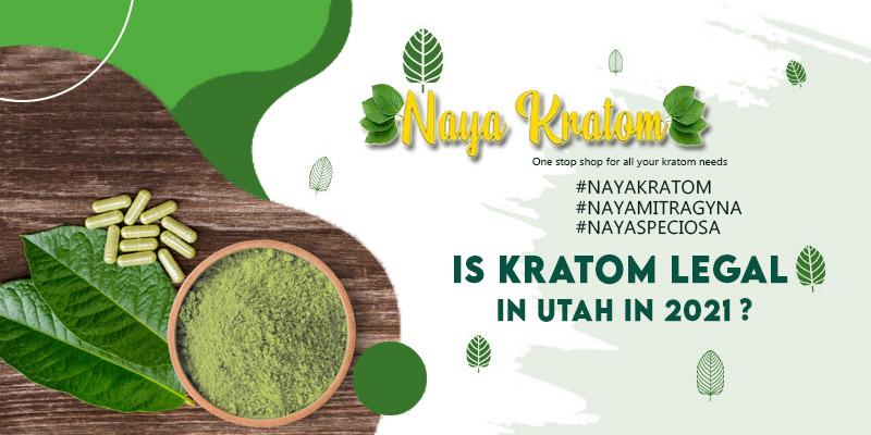 Is Kratom Legal In Utah In 2021?