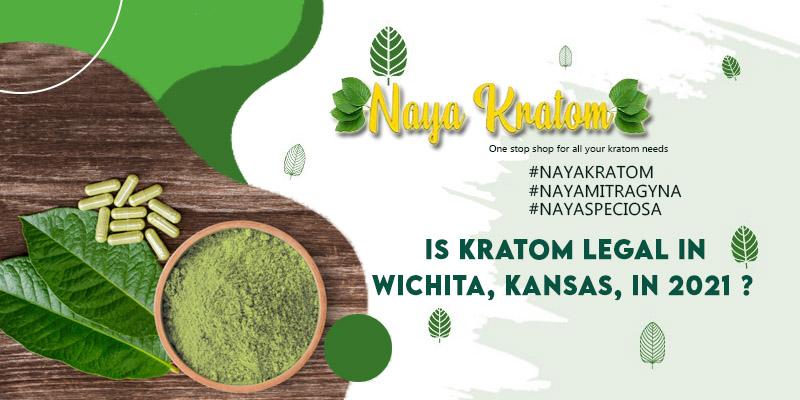 Is Kratom Legal in Wichita Kansas in 2021