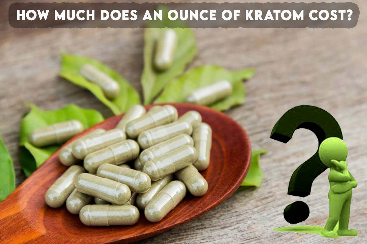 How much does an ounce of kratom cost