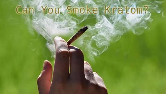 Can You Smoke Kratom?