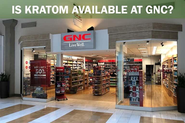 Kratom at GNC